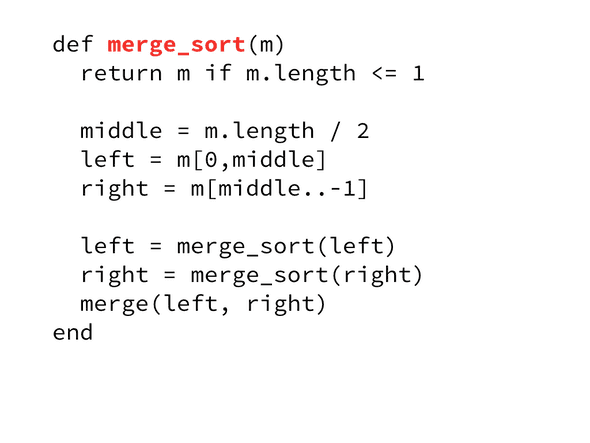 Code sample of merge sort in ruby broken down to the merge_sort method with black text and the method name highlighted.