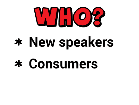 Who? New speakers, consumers