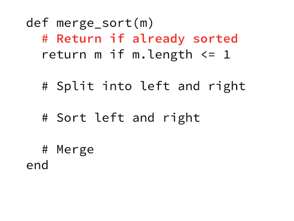 Walking through sample of merge sort in ruby broken down to the merge_sort method with comments and code.