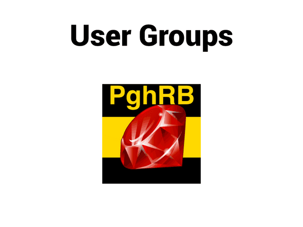 User groups: Pittsburgh Ruby